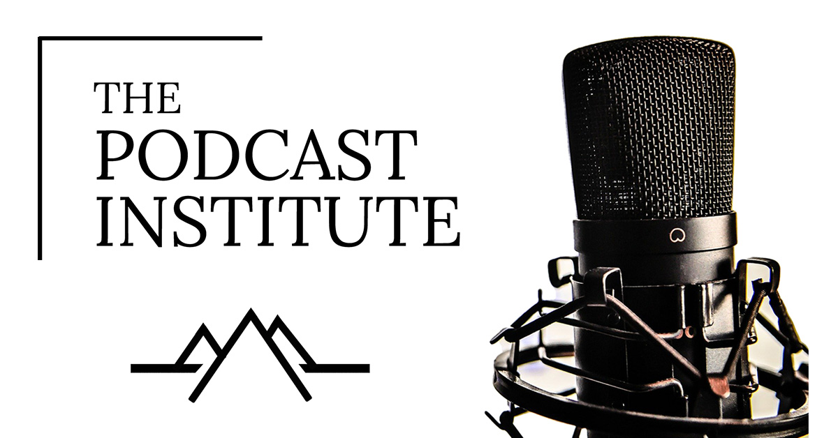 The Podcast Institute